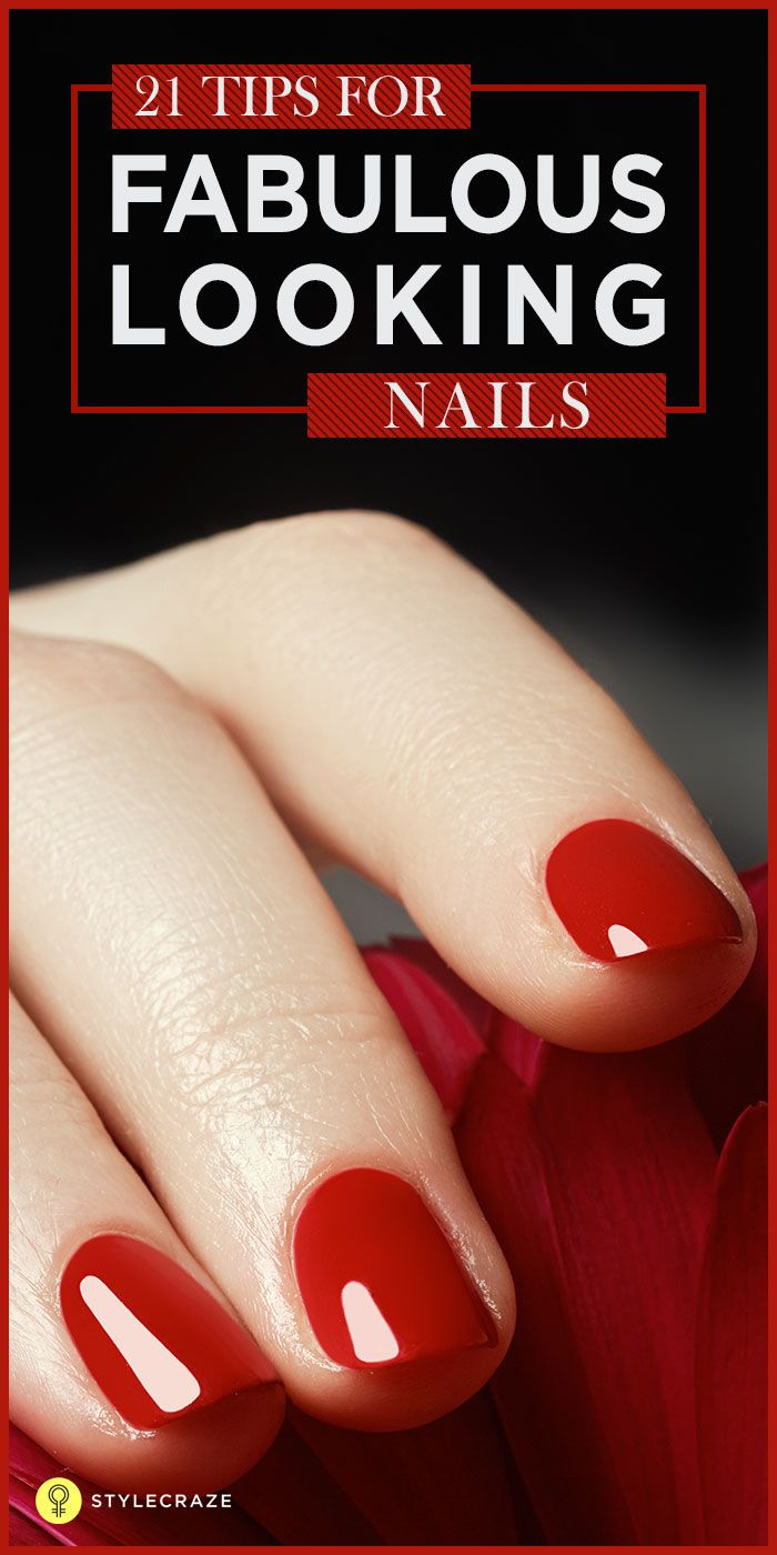 Here we have put together a few pointers to how to take care of your - 21 Tips And Tricks For Beautiful Nails