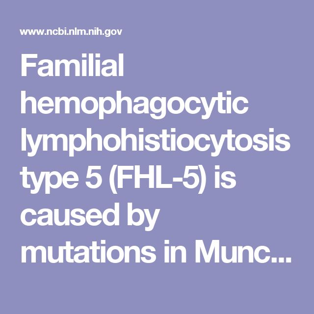 Familial hemophagocytic lymphohistiocytosis type 5 (FHL-5) is caused by mutations in Munc18-2 and impaired binding to syntaxin 11.  - PubMed - NCBI
