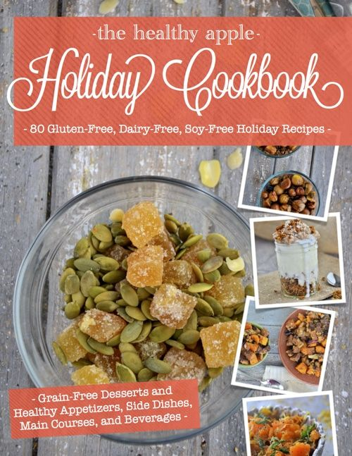 80 Gluten-Free Recipes! Also, dairy-free, soy-free and peanut-free, too!