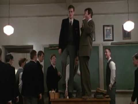 """Dead poet's society_  """"Thank you for playing Mr. Dalton. I stand upon my desk to remind myself that we must constantly look at things in a different way."""""""
