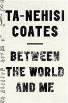 Between the World and Me by Ta-Nehisi Coates #audiobook #audioreading #nonfiction