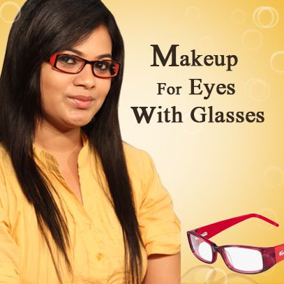 Presenting a new technique of make-up for your face to look best with glasses!!!  Makeup For Eyes With Glasses  http://www.youtube.com/watch?v=7lLgYnqKIzE