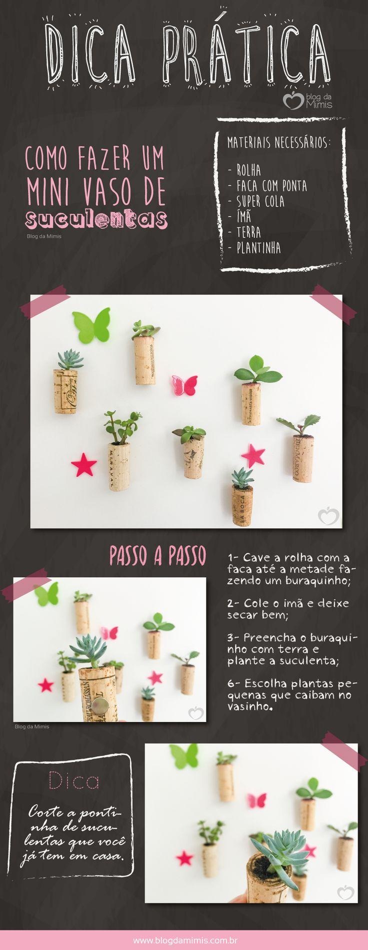 Como fazer um mini vaso de suculentas - Blog da Mimis #infográfico #blogdamimis #vaso #rolha #suculentas #ímã #decor #diy