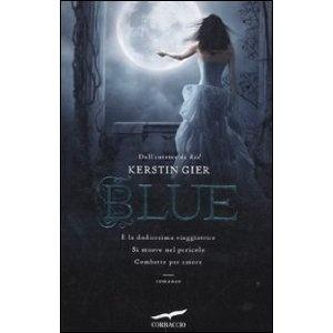 Blue (Narratori Corbaccio): Amazon.it: Kerstin Gier: Libri