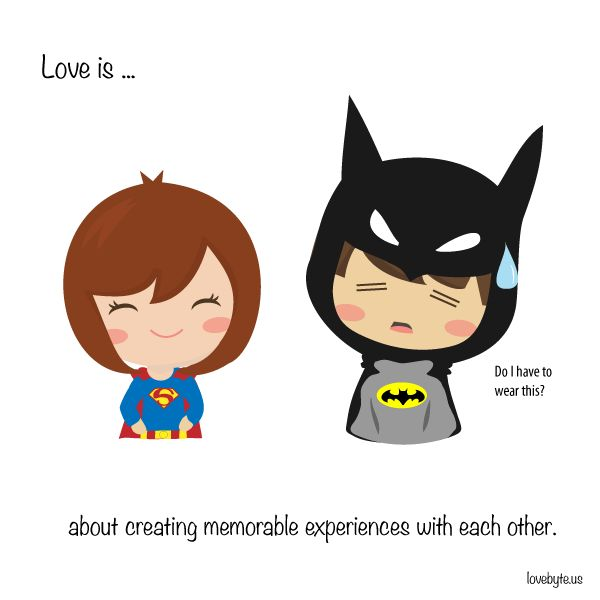 #Love is about creating memorable experiences with each other.