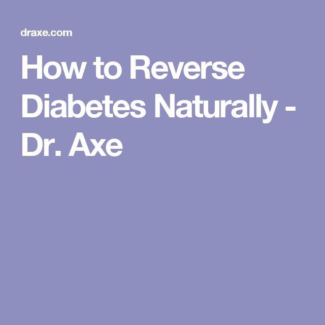 How to Reverse Diabetes Naturally - Dr. Axe