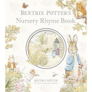 Peter Rabbit - Beatrix Potter's Nursery Rhyme Book (Hardback) *Limited Stock*. Product code: 9780723257714
