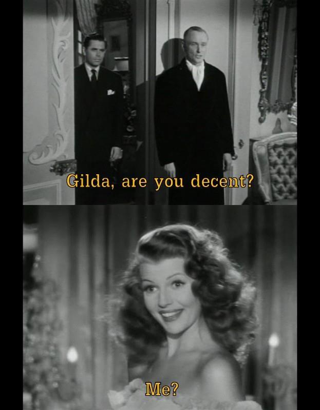 Gilda, Charles Vidor, 1946  Classic Movie Quotes