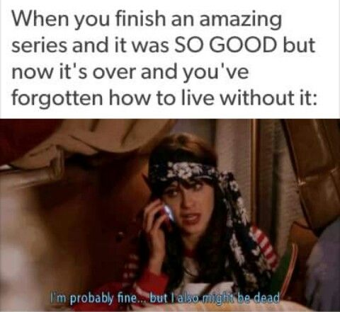 How I felt when finishing HP. I sent my fiend a selfie of me mourning and holding the book. Friend: ???