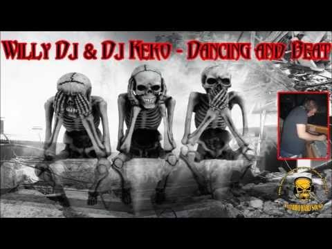 Willy Dj & Dj Keko - Dancing and Beat
