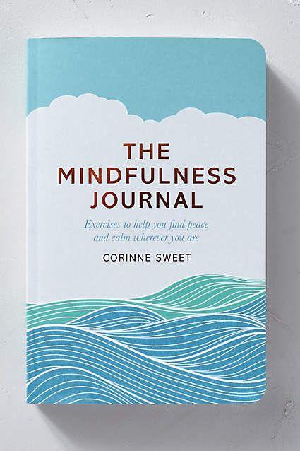 The Mindfulness Journal (Das Buch zur Achtsamkeit) - anthropologie.eu 13€