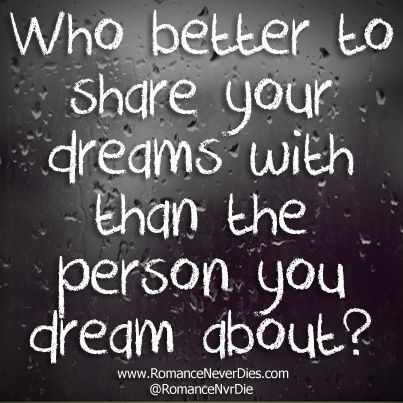 Share Your Dreams Love Quote | Love Quotes | Pinterest ...