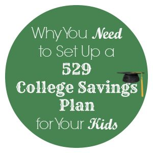 Why You Need to Set up a 529 College Savings Plan for Your Kids - MBA SAHM