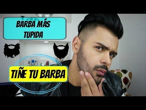 BARBA MÁS TUPIDA!!! TIÑELA ES SÙPER FÀCIL!!! -XELBOR- - YouTube