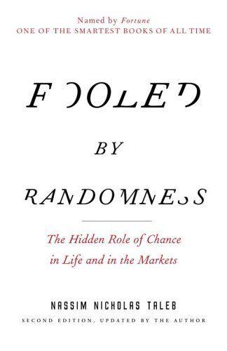 9 books that Malcom Gladwell thinks everyone should read 'Fooled by Randomness' by Nassim Taleb