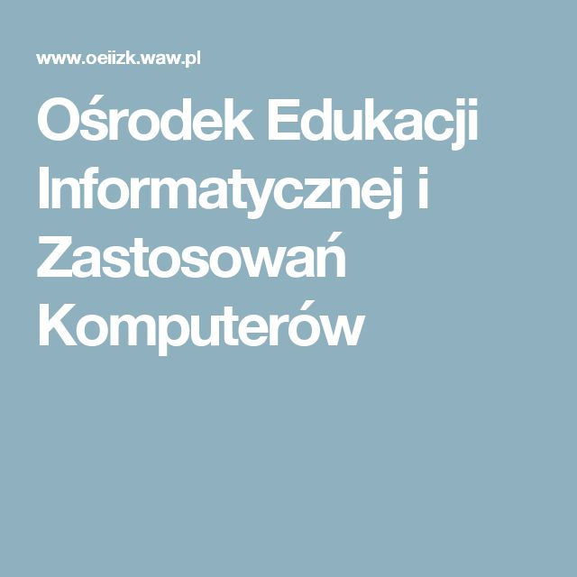 Ośrodek Edukacji Informatycznej i Zastosowań Komputerów