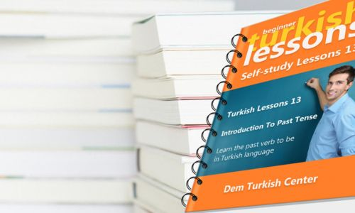 Self Study Turkish Lessons 13 Beginners