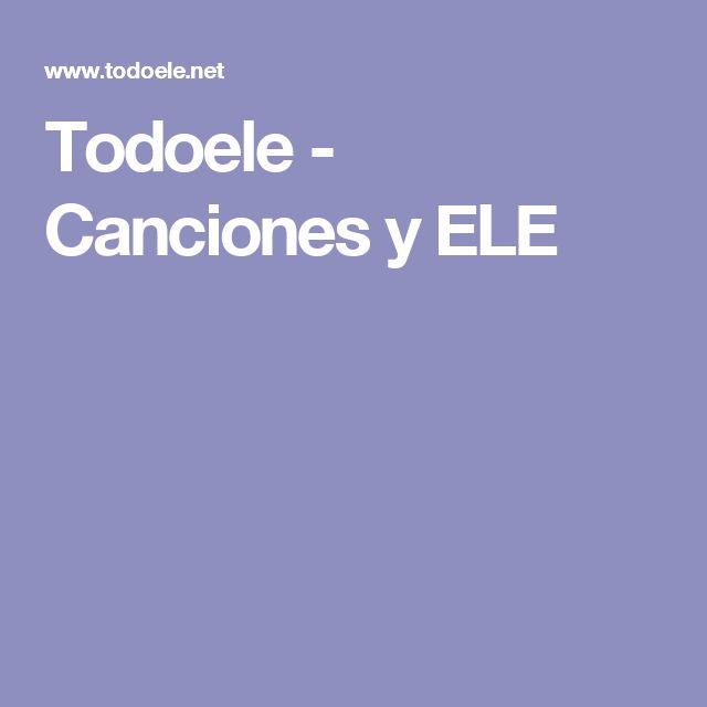 Todoele - Canciones y ELE