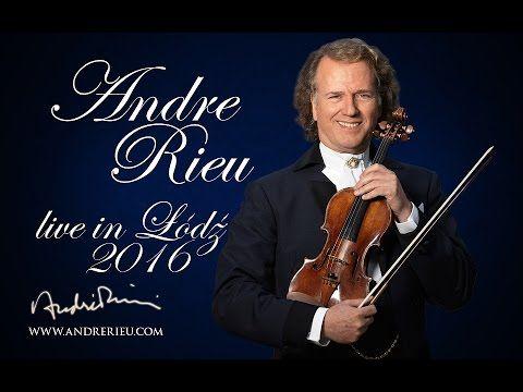 ANDRE RIEU live in Łódź 2016 - full concert part 1
