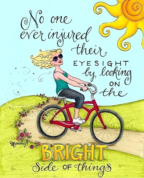 The bright side of things ~