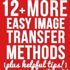 Here are 12 Easy Image Transfer Methods for DIY Projects!