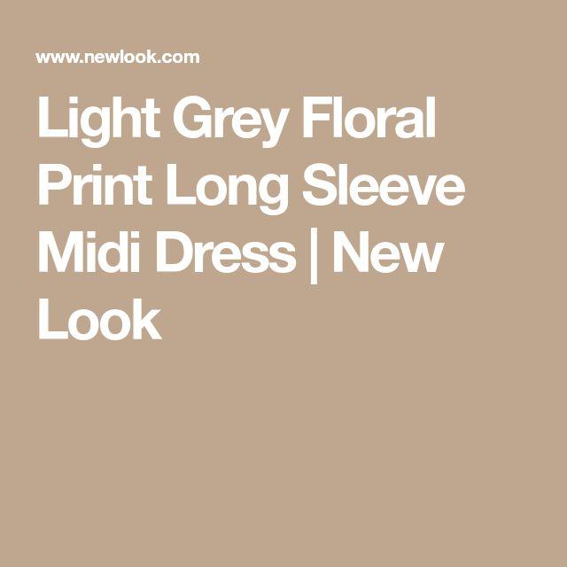 Light Grey Floral Print Long Sleeve Midi Dress | New Look