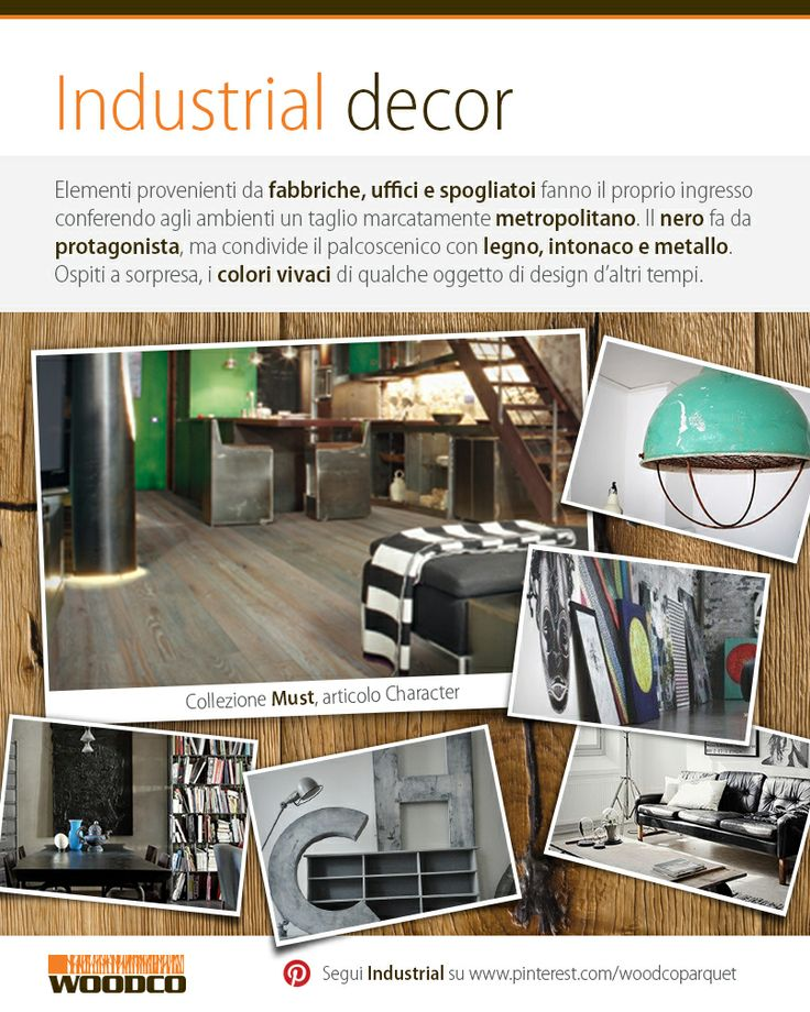 From old factories and ancient offices, the new industrial style conquers the interior design! #woodco #wood #industrial