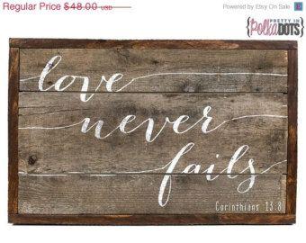 CHRISTMAS SALE Reclaimed Pallet Wood Sign - Love Never Fails - Scripture - Corinthians 13:8
