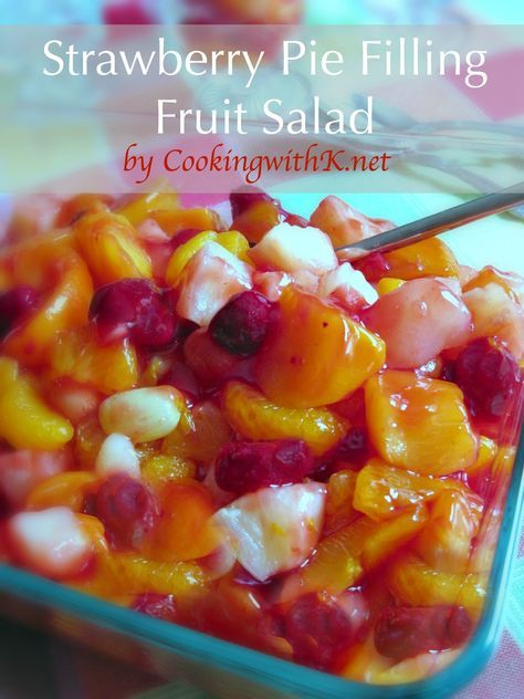 Cooking with K | Southern Kitchen: Strawberry Pie Filling Fruit Salad (cherry also works great)