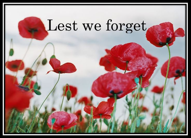 Recessional By Rudyard Kipling (excerpt) Lest we forget—lest we forget! For heathen heart that puts her trust    In reeking tube and iron shard, All valiant dust that builds on dust, And guarding, calls not Thee to guard,    For frantic boast and foolish word— Thy mercy on Thy People, Lord!