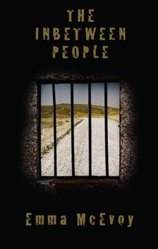 The Inbetween People by Emma McEvoy. $9.59. 176 pages. Publisher: The Permanent Press (January 10, 2013). A chronicle of the friendship between two young men, one an Israeli Arab, and the other an Israeli Jew, that deals with hatred, forgiveness, and the search for redemption                            Show more                               Show less