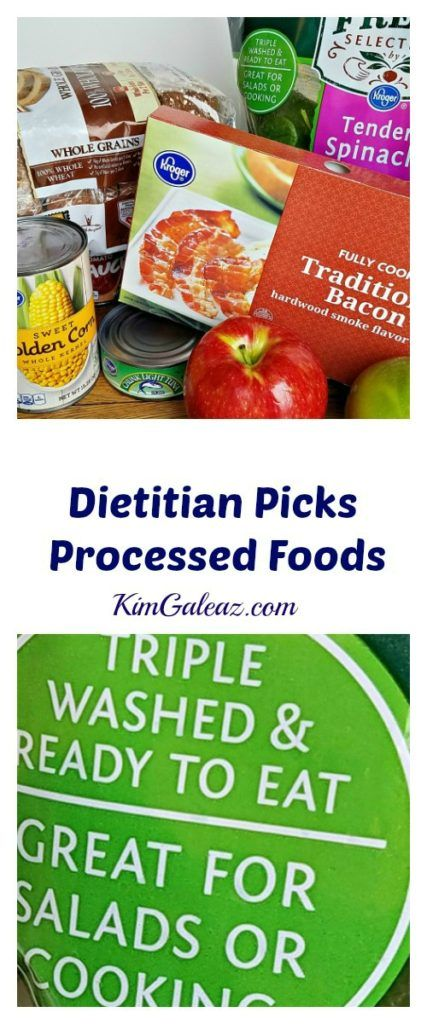 The Dietitian Picks Processed Foods