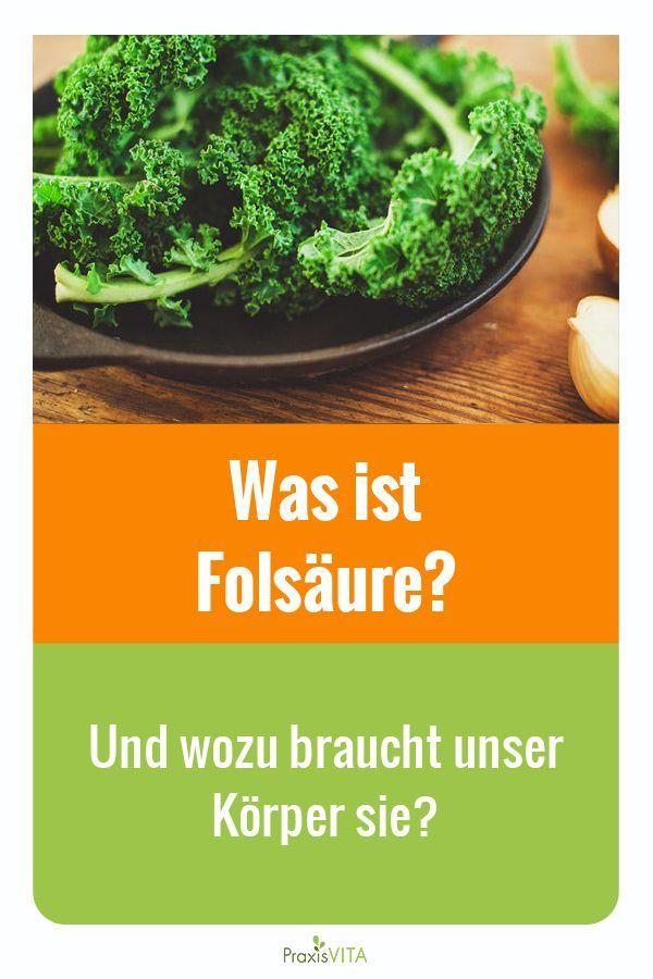 Was Ist Folsaure Und Wozu Braucht Unser Korper Sie Food Herbs