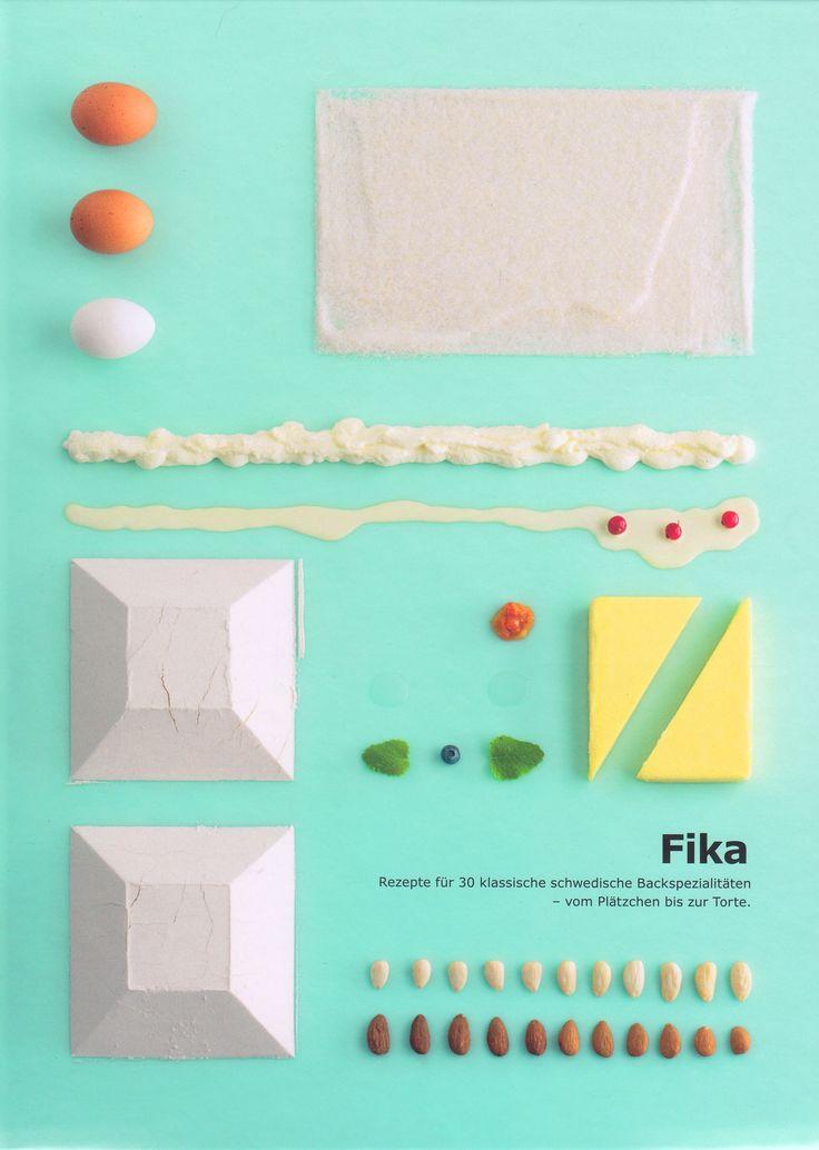 Fika - Rezepte für 30 klassische schwedische Backspezialitäten vom Plätzchen bis zur Torte von Josefine Hallberg, ISBN: 1702515990003