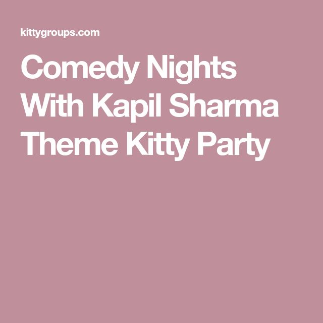 Comedy Nights With Kapil Sharma Theme Kitty Party