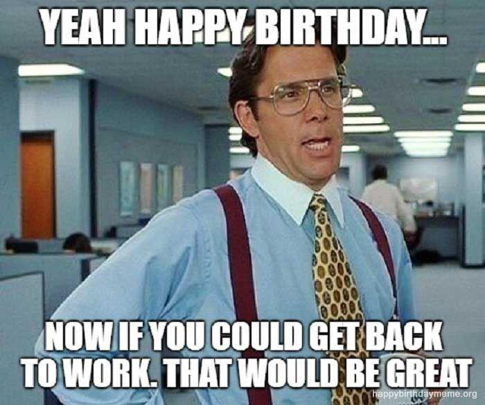 21 Funniest The Office Birthday Meme The Office Birthday Meme Morning Humor Funny Love