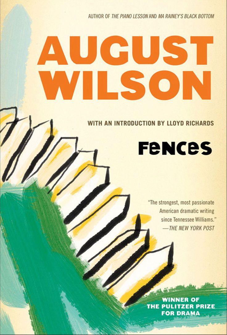5 Books You Should Read Before the Golden Globes - Fences, by August Wilson from InStyle.com