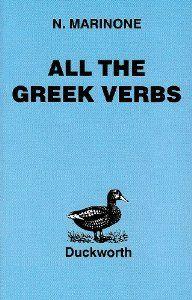 All the Greek Verbs (Greek Language): N. Marinone: 9780715617724: Amazon.com: Books