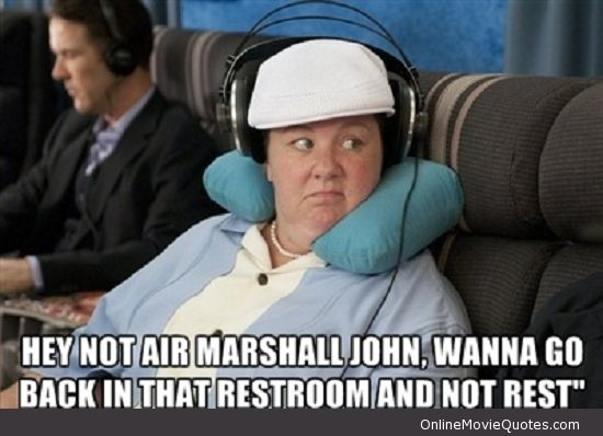 Funny movie quote from Bridesmaids! lol