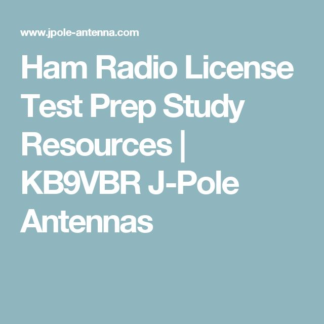 Ham Radio License Test Prep Study Resources   KB9VBR J-Pole Antennas