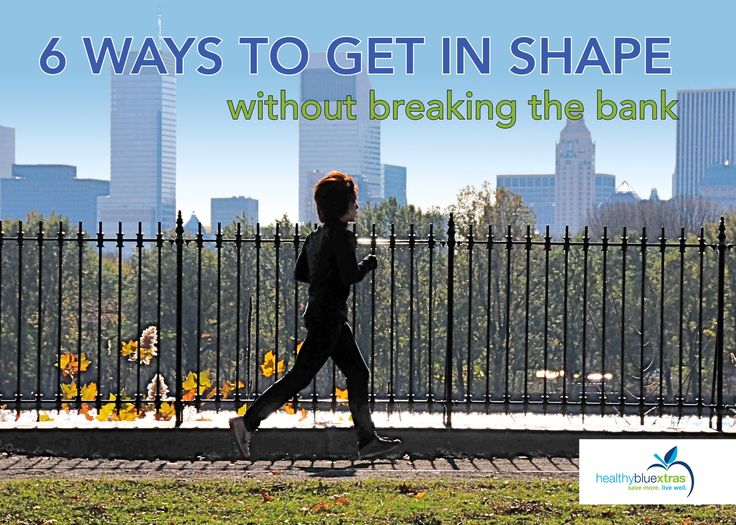 6 Ways to Get in Shape Without Breaking the Bank