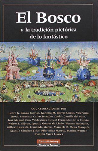 """El Bosco y la tradicción pictórica de lo fantástico / colaboraciones de Isidro G. Bango Torviso, ... [et al.] . -- Barcelona : Círculo de Lectores, D.L. 2006 --- Publicación nada a partir da celebración do ciclo de conferencias """"esta publicación 17 especialistas abordan os máis diversos aspectos do Bosco, co obxectivo de profundizar nun mellor coñecemento do significado da súa obra. 3R/657"""