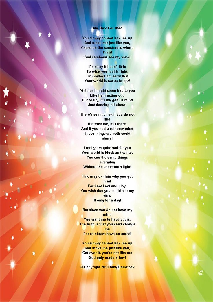 No box for me! I love this poem SO much! Its such a beautiful poem for anyone especially those with Autism, Aspergers or other SEN needs. It's not mine, its copyright to Amy Comstock.