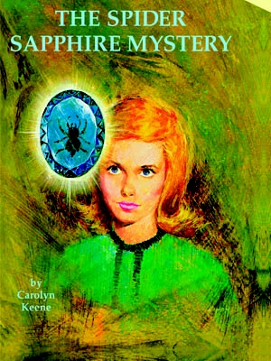 49. The Spider Sapphire Mystery  Nancy's father takes on a client accused of stealing a precious jewel and Nancy looks to help out the innocent man and her father's suit.    Read more: Original Nancy Drew Books in Order - Summary of Nancy Drew Mysteries - Country Living