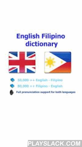 Filipino Tagalog Best Dict  Android App - playslack.com ,  User will be satisfied with this Filipino - English dictionary because: - It has the largest vocabulary- Detail description for each word and a lot of samples- Simple UI & high performance make you feel easy when using* Full support pronunciation for both English and English will help you so much in study these languages. (This application can run in offline mode but need the internet connection for the pronunciation and web…