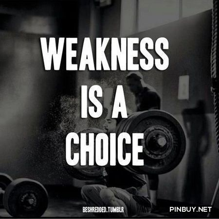 weakness is a choice - Fashion for Women and Men