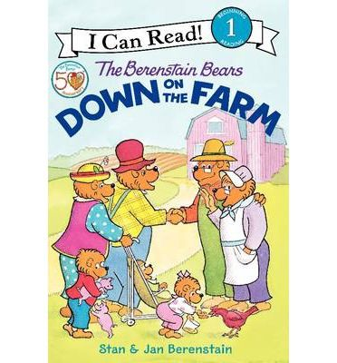 The Berenstain Bears Down on the Farm