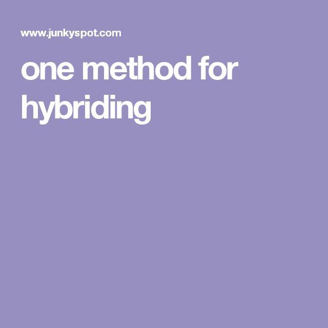one method for hybriding