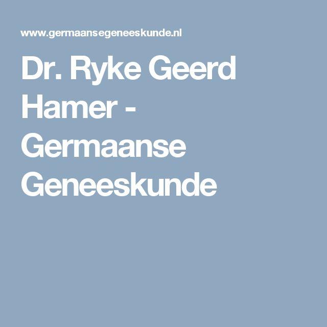 Dr. Ryke Geerd Hamer - Germaanse Geneeskunde