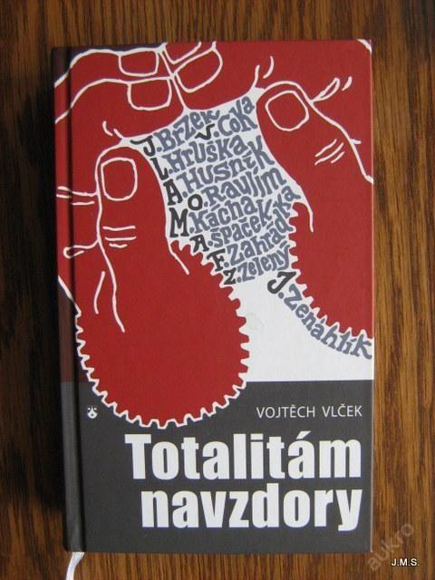 Totalitám navzdory